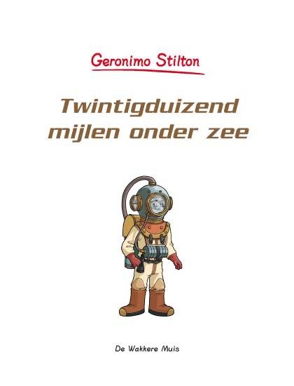 Geronimo Stilton Twintigduizend Mijlen Onder Zee De Wakkere Winkel